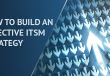 How to Build an Effective ITSM Strategy