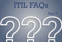 Most Common Questions Asked about ITIL – Part 3