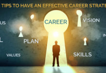 Top 9 Tips to Have an Effective Career Strategy