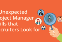 6 Unexpected Project Manager Skills that Recruiters Look for