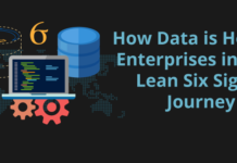 How Data is Helping Enterprises in their Lean Six Sigma Journey
