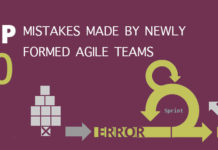 Top 10 Mistakes Made by Newly Formed Agile Teams