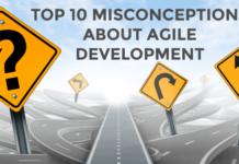 Top 10 Misconceptions about Agile Development