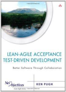 Agile Lean ATDD by - Ken Pugh