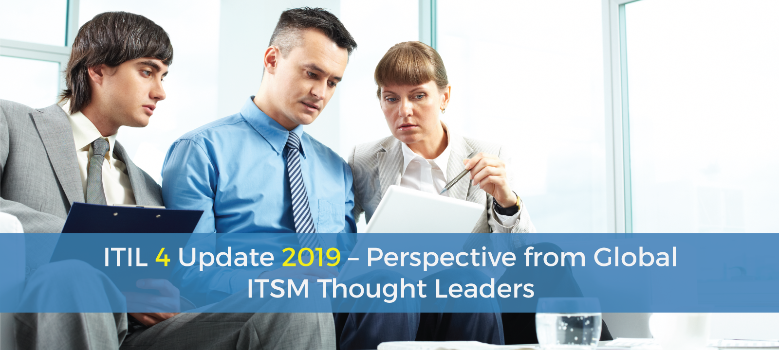 ITIL 4 Update 2019 – Perspective from Global ITSM Thought Leaders