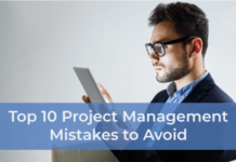 Top 10 Project Management Mistakes to Avoid