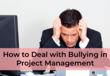 How to Deal with Bullying in Project Management