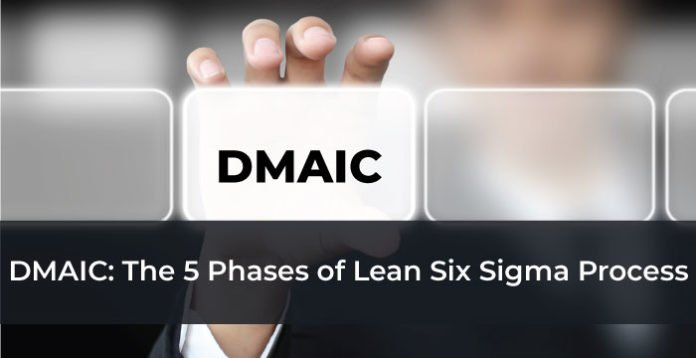 DMAIC: The 5 Phases of Lean Six Sigma Process