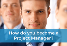 How do you become a Project Manager?