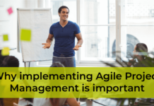 Why implementing Agile Project Management is important