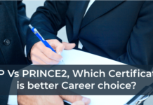 PMP Vs PRINCE2, Which Certification is better Career choice?