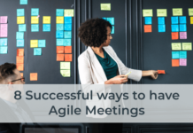 8 Successful ways to have Agile Meetings